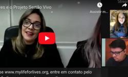 ONG Life for Lives e o Projeto Sertão Vivo