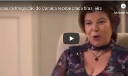 Museu de Imigração do Canadá recebe placa brasileira